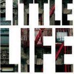 A Little Life - Λίγη Ζωή